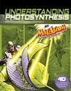 Understanding Photosynthesis with Max Axiom Super Scientist: 4D an Augmented Reading Science Experience
