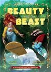 You Choose: Fractured Fairy Tales: Beauty and the Beast: An Interactive Fairy Tale Adventure