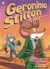 Geronimo Stilton Reporter #3: Stop Acting Around