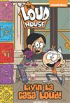 The Loud House #8: Livin' La Casa Loud!