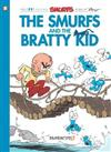 The Smurfs #27: The Smurfs and the Bratty Kid