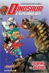 Dinosaur Explorers Vol. 6: Escaping the Jurassic