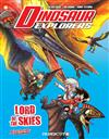 Dinosaur Explorers Vol. 8: Lord of the Skies