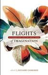 Flights of Imagination: Extraordinary Writing about Birds