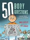 50 Body Questions: A Book That Spills Its Guts