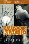 Nauvoo's Magic