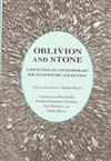 Oblivion and Stone: A Selection of Contemporary Bolivian Poetry and Fiction