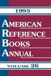 American Reference Books Annual: 1995 Edition, Volume 26
