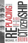 Replacing Citizenship:Aids