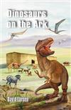 Dinosaurs on the Ark