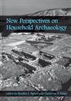 New Perspectives on Household Archaeology