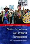 Native Americans and Political Participation: A Reference Handbook