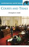 Courts and Trials: A Reference Handbook