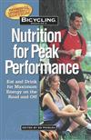 Bicycling Magazine's Nutrition For Peak Performance