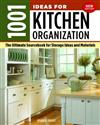 1001 Ideas for Kitchen Organization: The Ultimate Sourcebook for Storage Ideas and Materials
