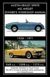 AUSTIN-HEALEY SPRITE MG MIDGET OWNER'S WORKSHOP MANUAL 1958-1971 948 cc - 1098 cc - 1275 cc