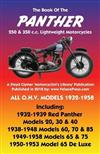 BOOK OF THE PANTHER 250 & 350 c.c. LIGHTWEIGHT MOTORCYCLES ALL O.H.V. MODELS 1932-1958