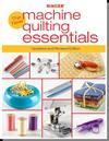 New Machine Quilting Essentials