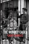 The Monkey Cages