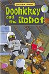 Doohickey and the Robot