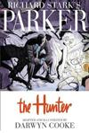Parker: Richard Stark's Parker The Hunter The Hunter