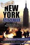 Trish Rubin's New York Minute: Sixty-Second Tips to Megawatt Business Power-Event Networking