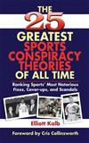 The 25 Greatest Sports Conspiracy Theories of All Time