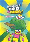 Johnny Boo Is King (Johnny Boo Book 9)