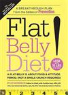 Flat Belly Diet!: A Flat Belly Is about Food & Attitude. Period. (Not a Single Crunch Required)