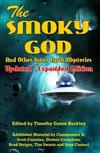The Smoky God and Other Inner Earth Mysteries: Updated/Expanded Edition