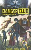 Danger Club Volume 1