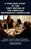 A FIVE-YEAR STUDY ON THE FIRST EDITION OF THE CORE-PLUS MATHEMATICS CURRICULUM