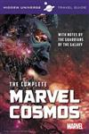 Hidden Universe Travel Guide: The Complete Marvel Cosmos: With Notes by the Guardians of the Galaxy