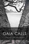 Gaia Calls: South Sea Voices, Dolphins, Sharks and Rainforests