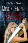 Minok Empire: Book 2: The Fallen Goddess