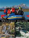 Whitewater Journals: Rafting Rivers of the Western U.S.
