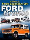 Ford Bronco: A Definitive History of Ford's Legendary SUV