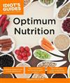 Idiot's Guides: Optimum Nutrition