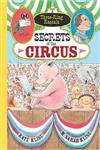 Three Ring Rascals: Secrets of the Circus