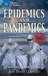 Epidemics and Pandemics: Real Tales of Deadly Diseases