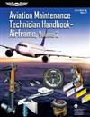 Aviation Maintenance Technician Handbook-Airframe 2018: Faa-H-8083-31a