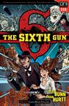 The Sixth Gun Volume 1: Cold Dead Fingers - Square One edition