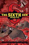 The Sixth Gun Vol. 5: Deluxe Edition
