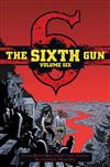The Sixth Gun Vol. 6: Deluxe Edition