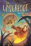 The Underfoot Vol. 2: Into the Sun