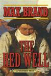 The Red Well: A Western Trio