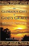 The Glorious Gift of God's Grace: Poetic Prayers