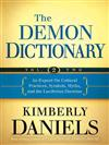 Demon Dictionary: An Expose on Cultural Practices, Symbols, Myths, and the Luciferian Doctrine: Volume Two