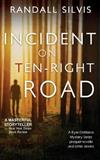 Incident on Ten-Right Road: A Ryan DeMarco Mystery Series prequel novella - And other stories