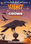 Science Comics: Crows